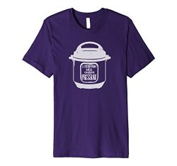 Mens Insta Pot I Perform Well Under Pressure Instant Cooker Shirt 3XL Purple