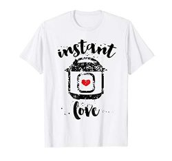 Instant Love Cook Pot Shirt Women and Moms